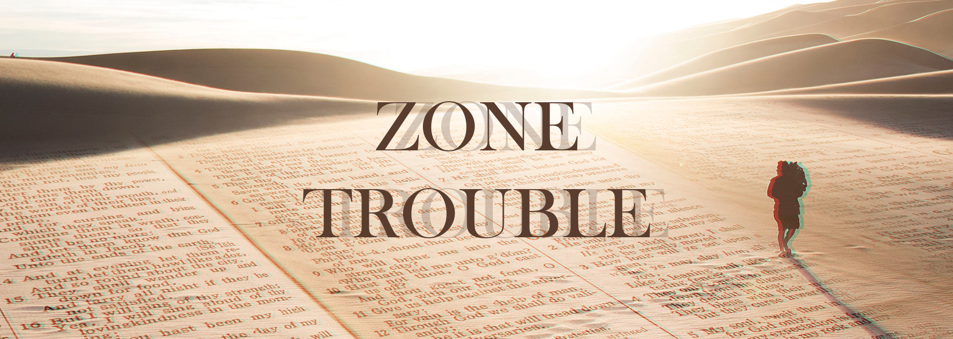 Zone trouble
